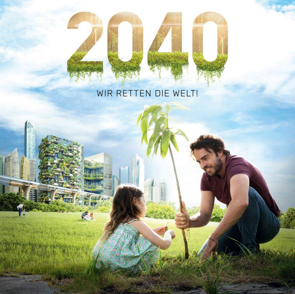 """Dokumentarfilm """"2040 – Wir retten die Welt!"""" – Titel"""